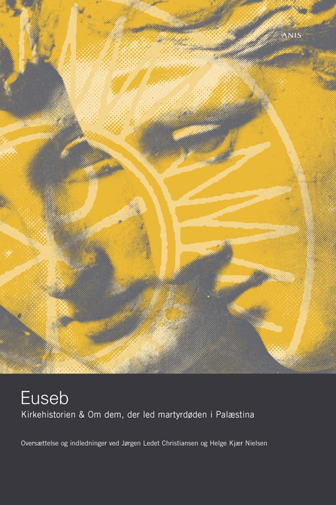 N/A – Kirkehistorien & om dem, der led martyrdøden i palæstina - e-bog på bog & mystik