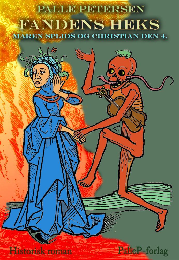 Fandens heks - maren splids og christian den 4. - e-bog fra N/A fra bog & mystik