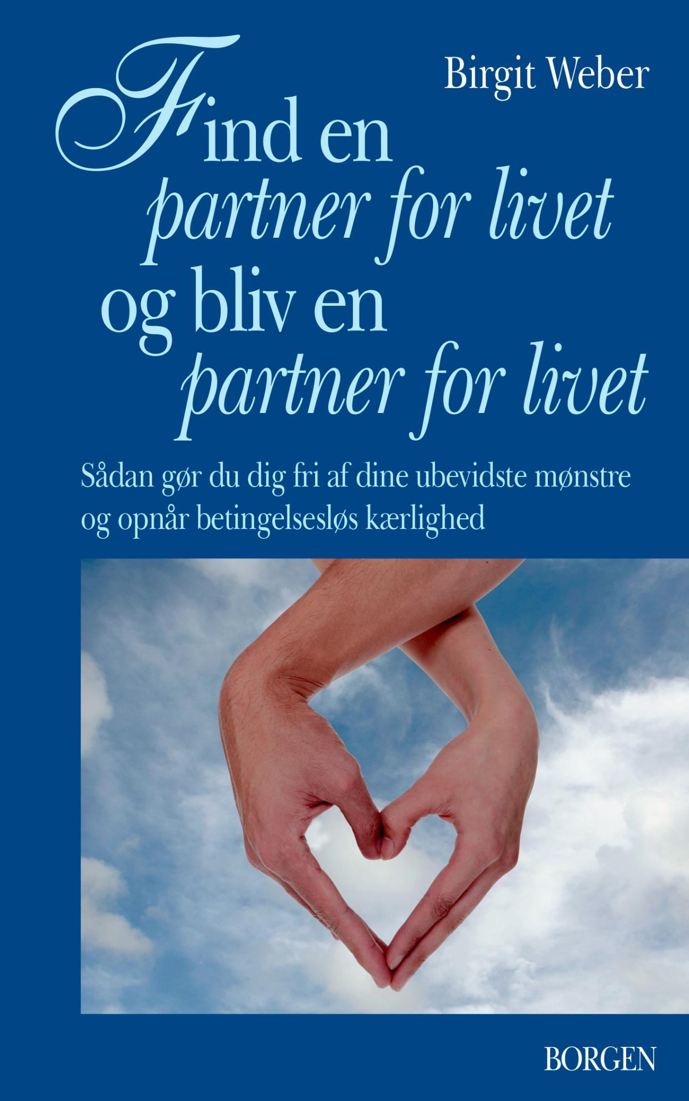N/A Find en partner for livet og bliv en partner for livet - e-bog fra bog & mystik