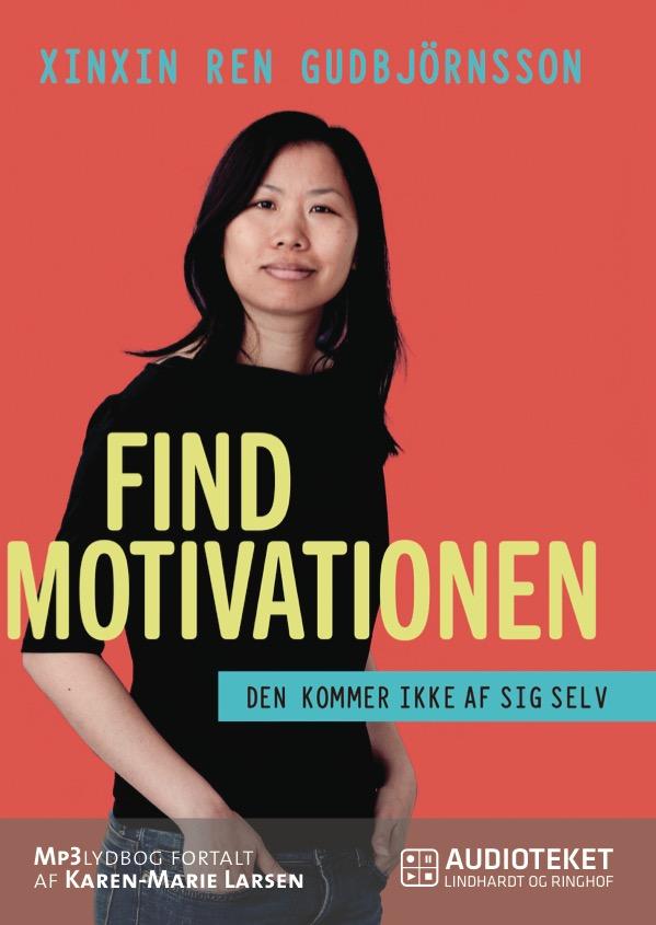 Find motivationen - den kommer ikke af sig selv - e-lydbog fra N/A fra bog & mystik