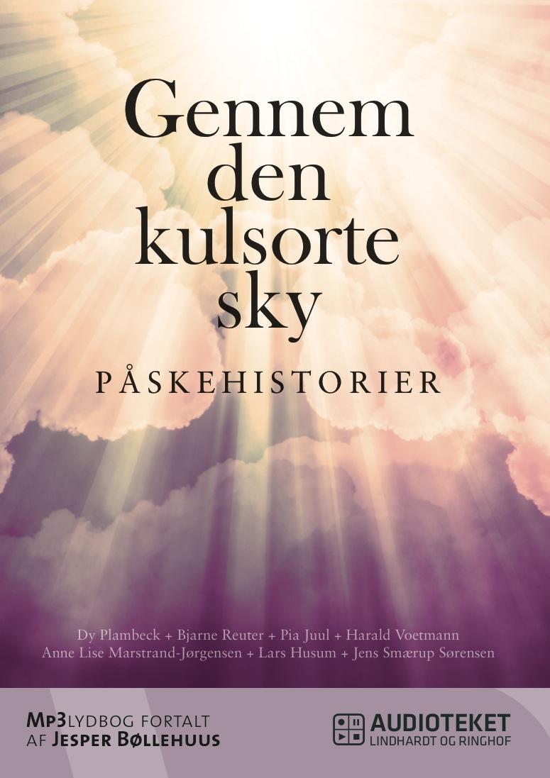 N/A Gennem den kulsorte sky - påskehistorier - e-lydbog fra bog & mystik