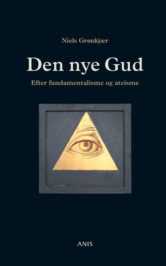 N/A – Den nye gud - e-bog på bog & mystik