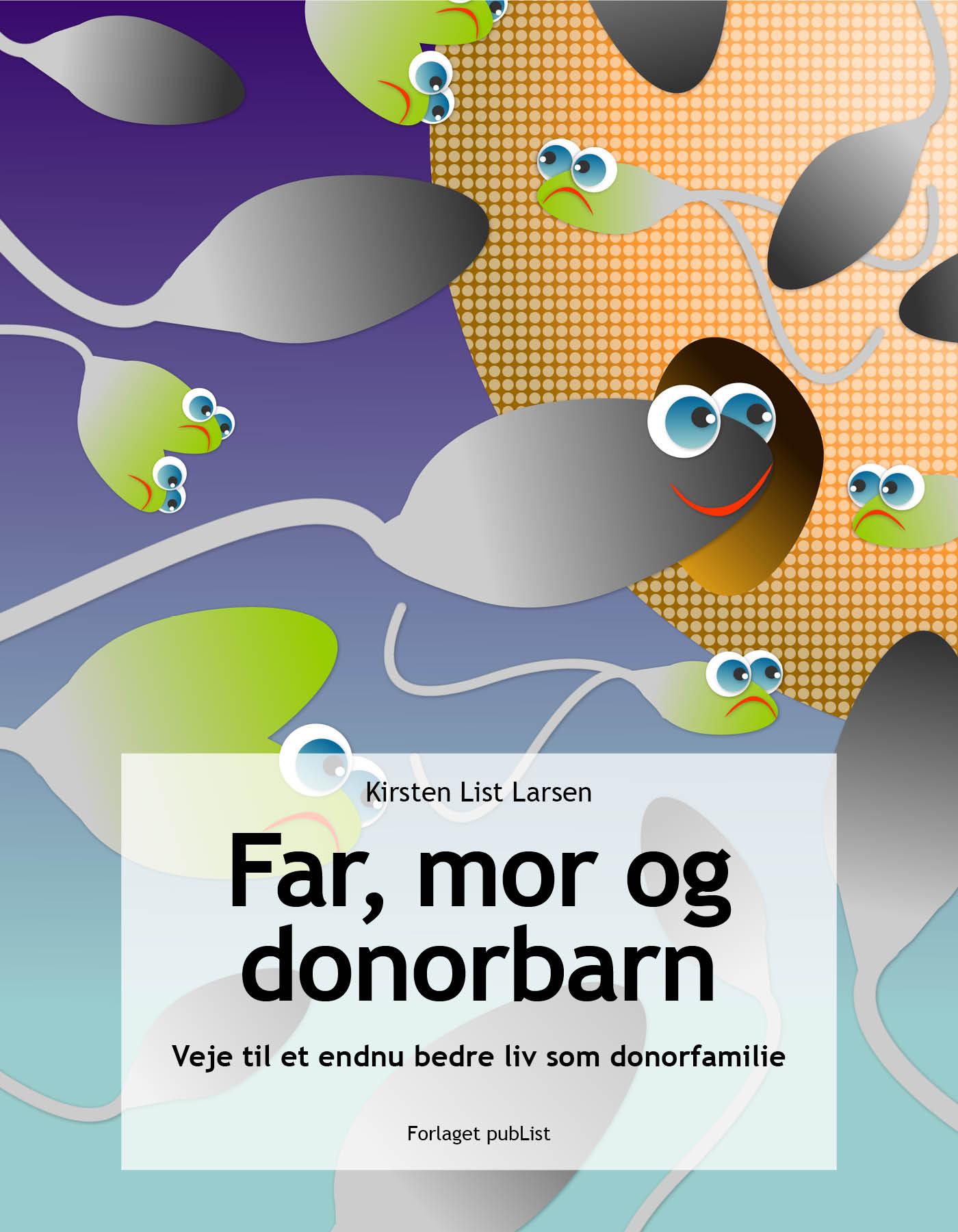 N/A Far, mor og donorbarn - e-bog fra bog & mystik