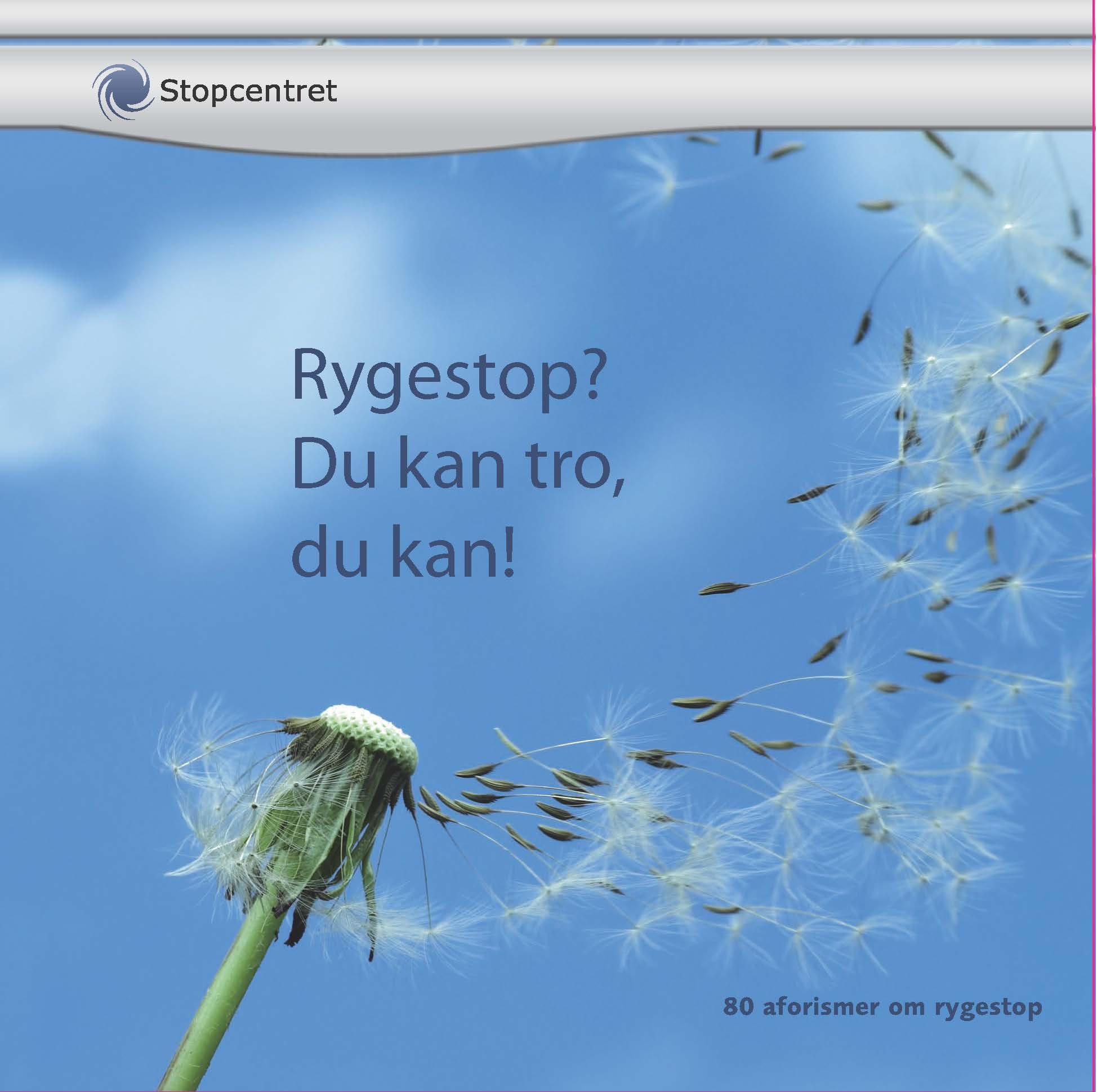N/A – Rygestop? du kan tro du kan! - e-bog fra bog & mystik