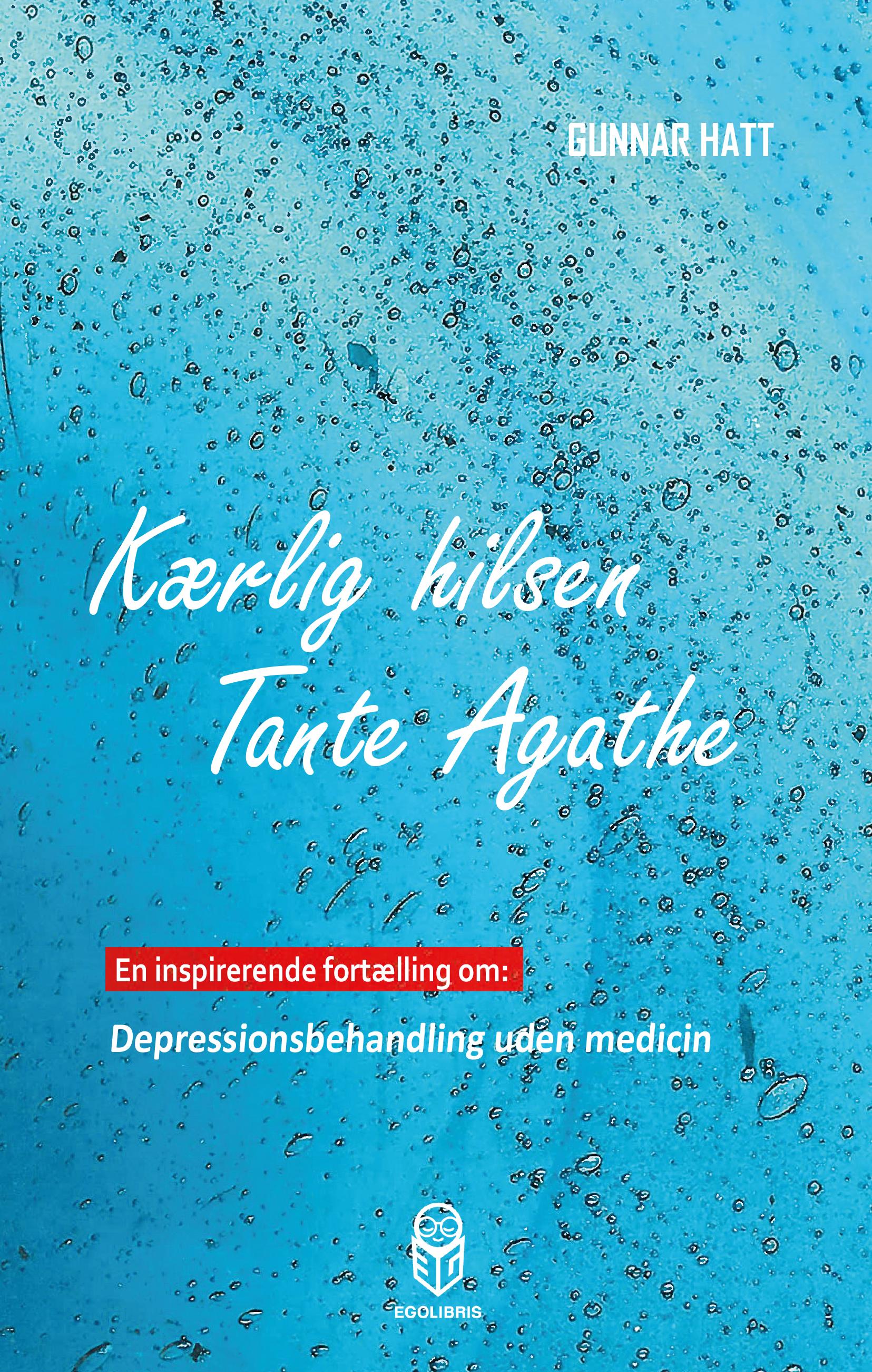 Kærlig hilsen tante agathe - e-bog fra N/A på bog & mystik