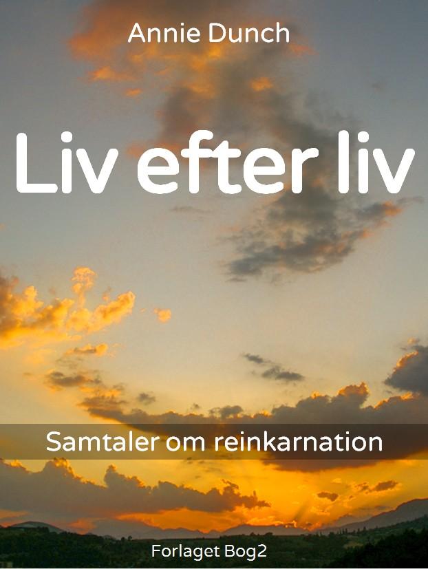 N/A – Liv efter liv - e-bog fra bog & mystik