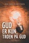 N/A Gud er kun troen på gud - e-bog på bog & mystik