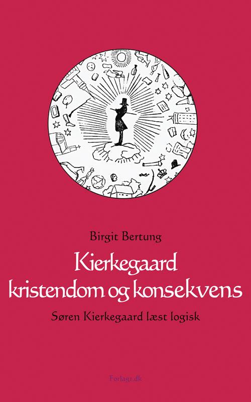 Kierkegaard kristendom og konsekvens - e-bog fra N/A fra bog & mystik