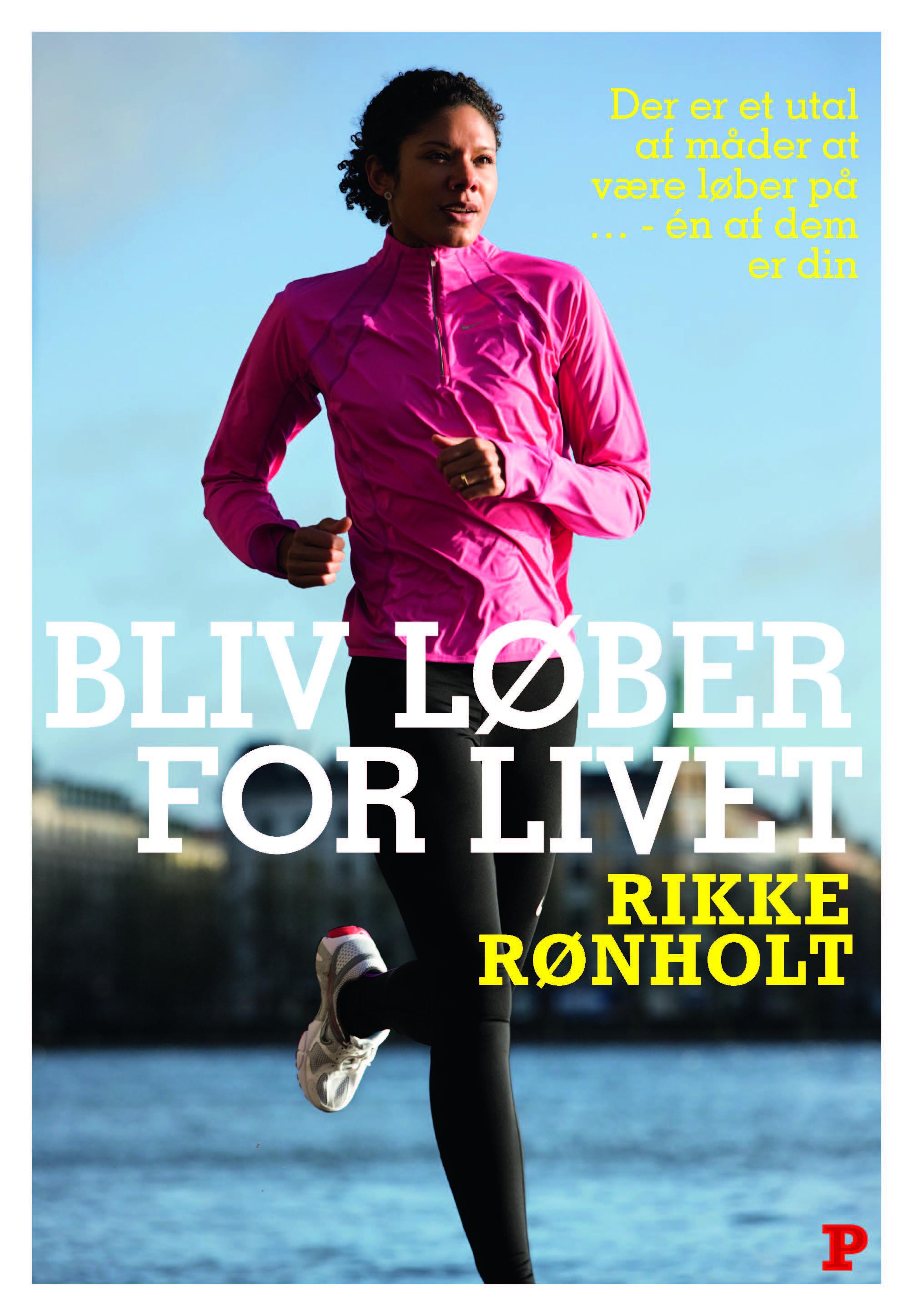 Bliv løber for livet - e-bog fra N/A fra bog & mystik