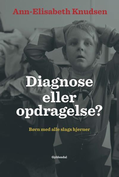 Diagnose eller opdragelse - E-lydbog