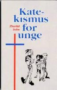 Katekismus for unge - e-bog fra N/A på bog & mystik