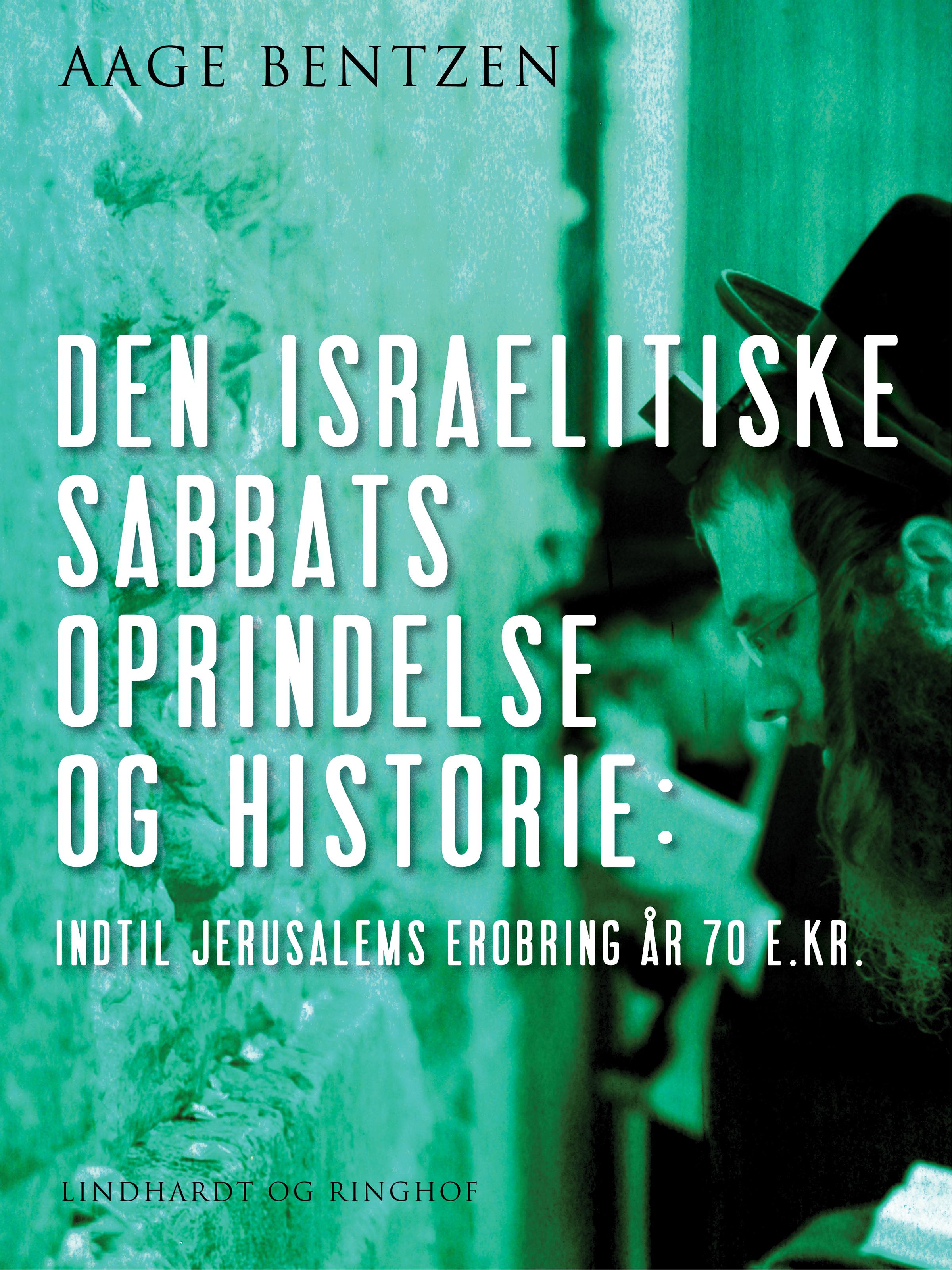 N/A – Den israelitiske sabbats oprindelse og historie indtil jerusalems erobring år 70 e. kr. - e-bog på bog & mystik