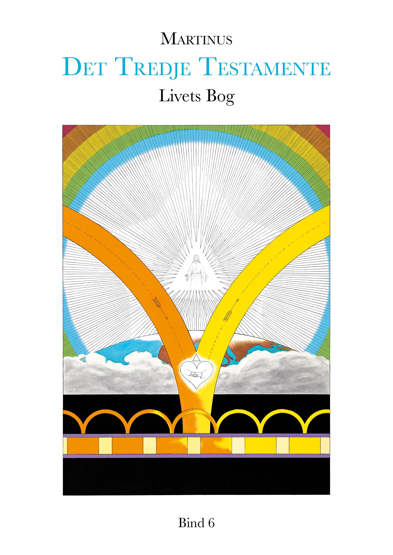 Livets bog, bind 6 (det tredje testamente) - e-bog fra N/A fra bog & mystik