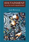 N/A Edutainment - leg og lær med computermediet - e-bog på bog & mystik