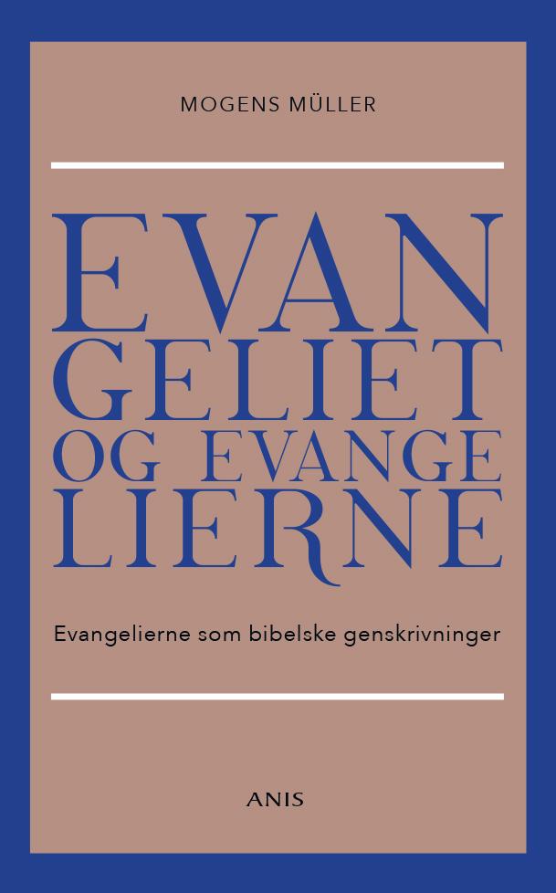 Image of   Evangeliet og evangelierne - E-bog