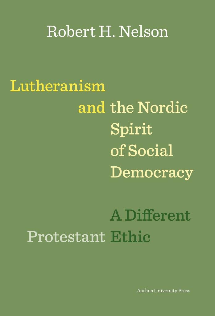 N/A – Lutheranism and the nordic spirit of social democracy - e-bog på bog & mystik