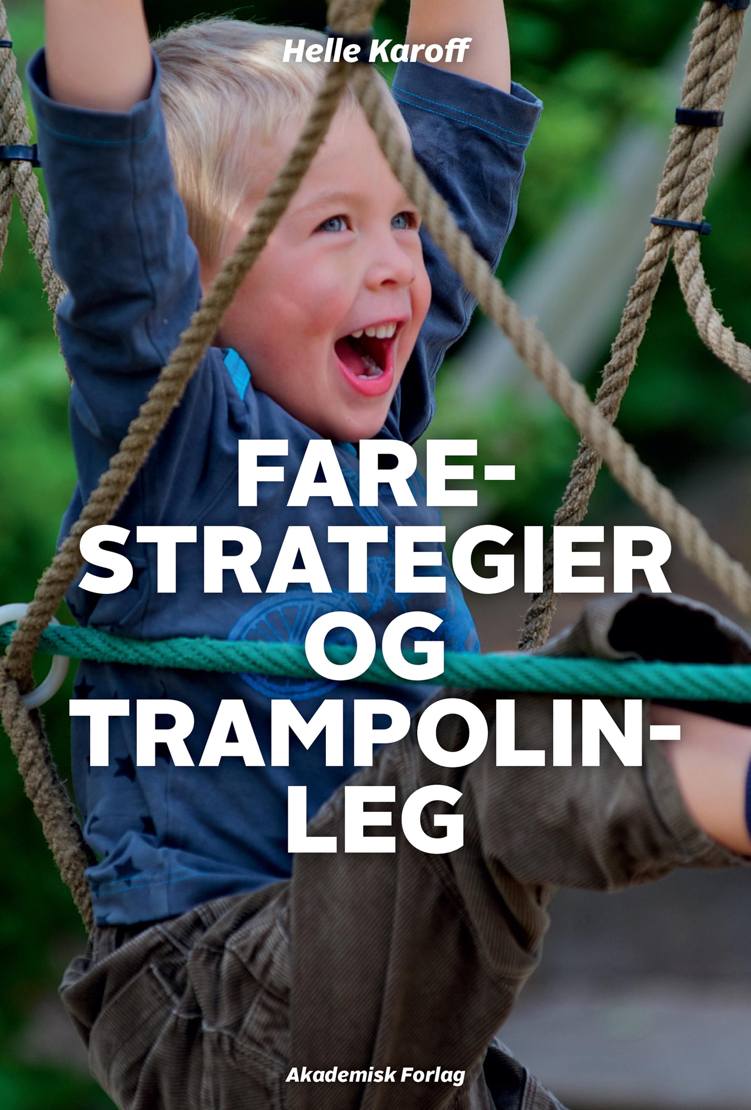 N/A – Farestrategier og trampolinleg - e-bog på bog & mystik