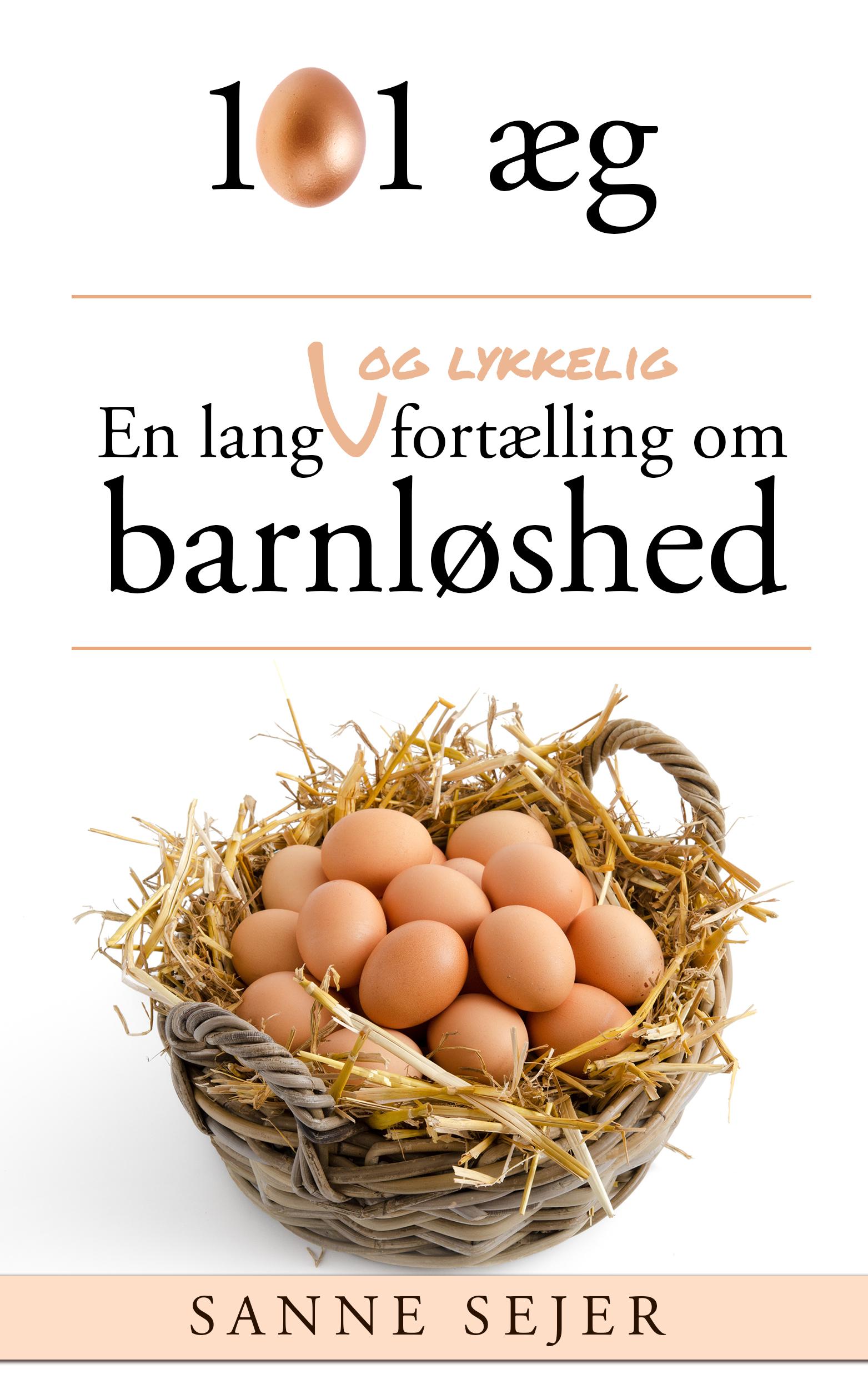 N/A – 101 æg: en lang - og lykkelig - fortælling om barnløshed - e-bog på bog & mystik