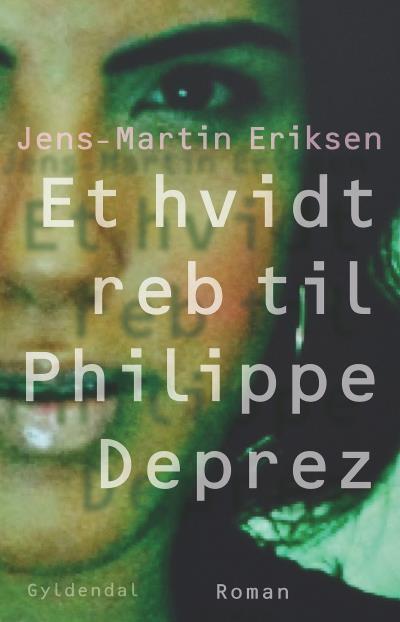 Et hvidt reb til Philippe Déprez - E-lydbog