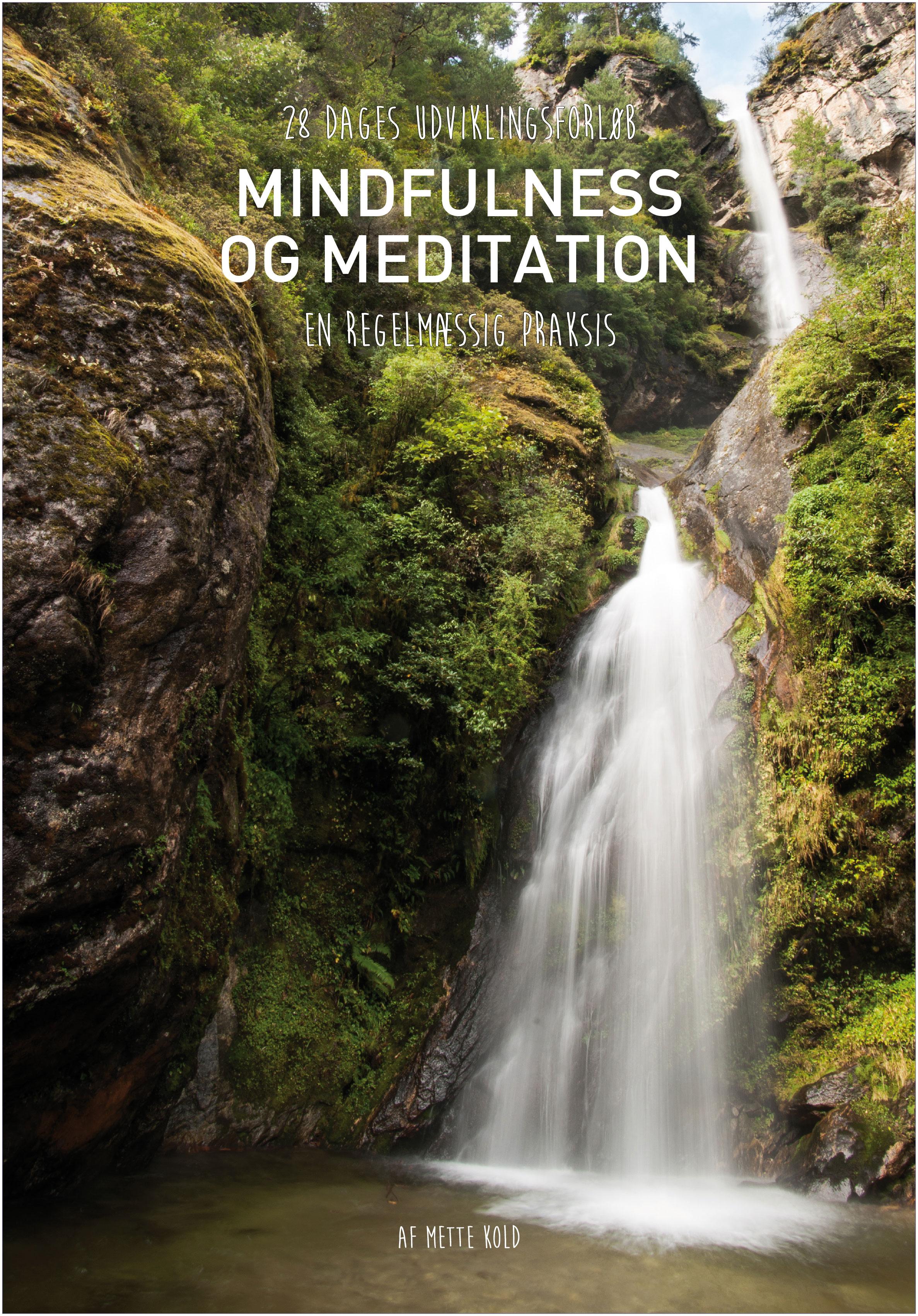 Mindfulness og meditation - en regelmæssig praksis - e-bog fra N/A fra bog & mystik