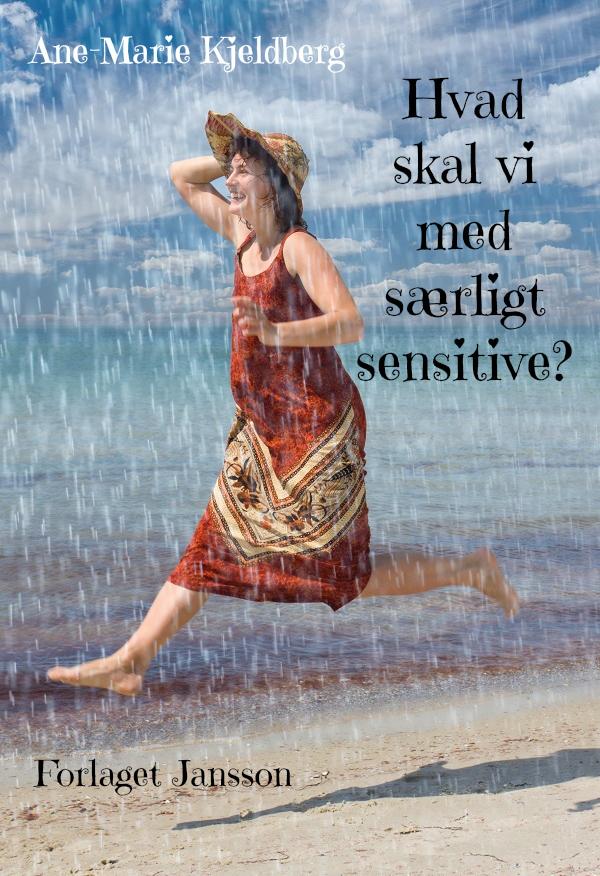 Hvad skal vi med særligt sensitive? - e-bog fra N/A på bog & mystik
