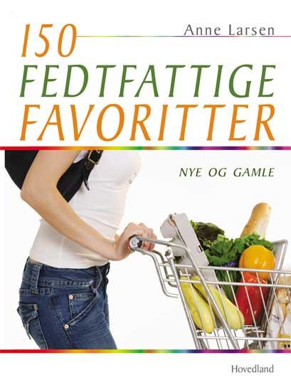 Image of   150 fedtfattige favoritter - E-bog