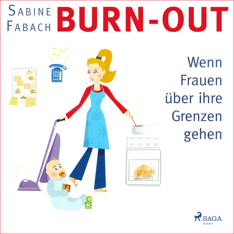 Image of   Burn-out - Wenn Frauen über ihre Grenzen gehen - E-lydbog