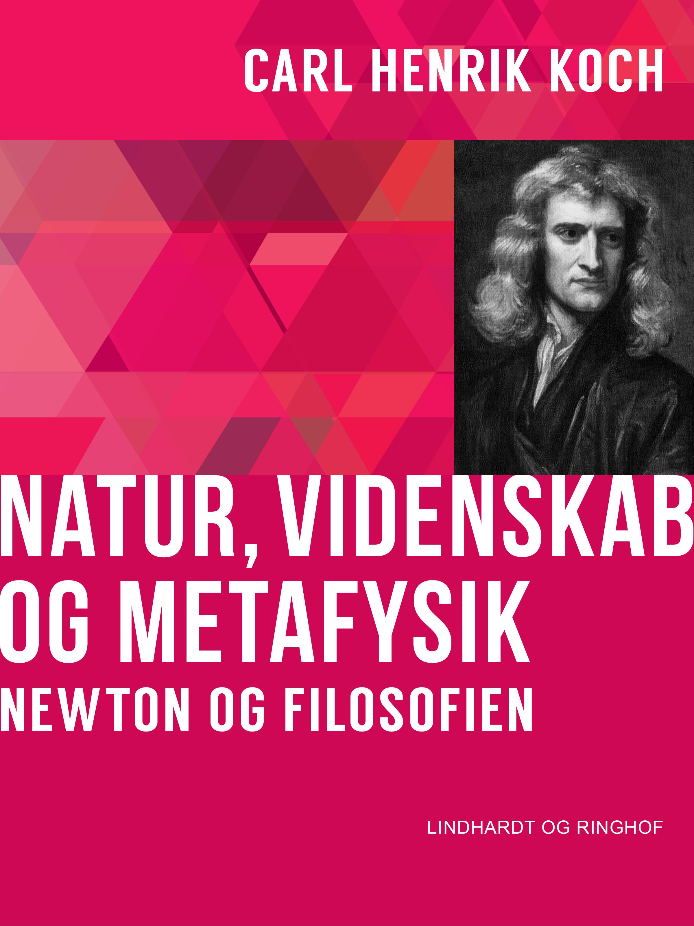 N/A Natur, videnskab og metafysik. newton og filosofien - e-bog på bog & mystik
