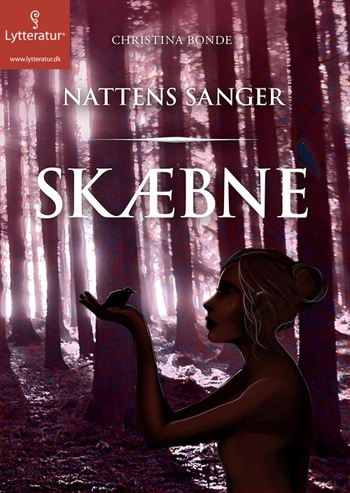 Skæbne - nattens sanger - e-lydbog fra N/A på bog & mystik