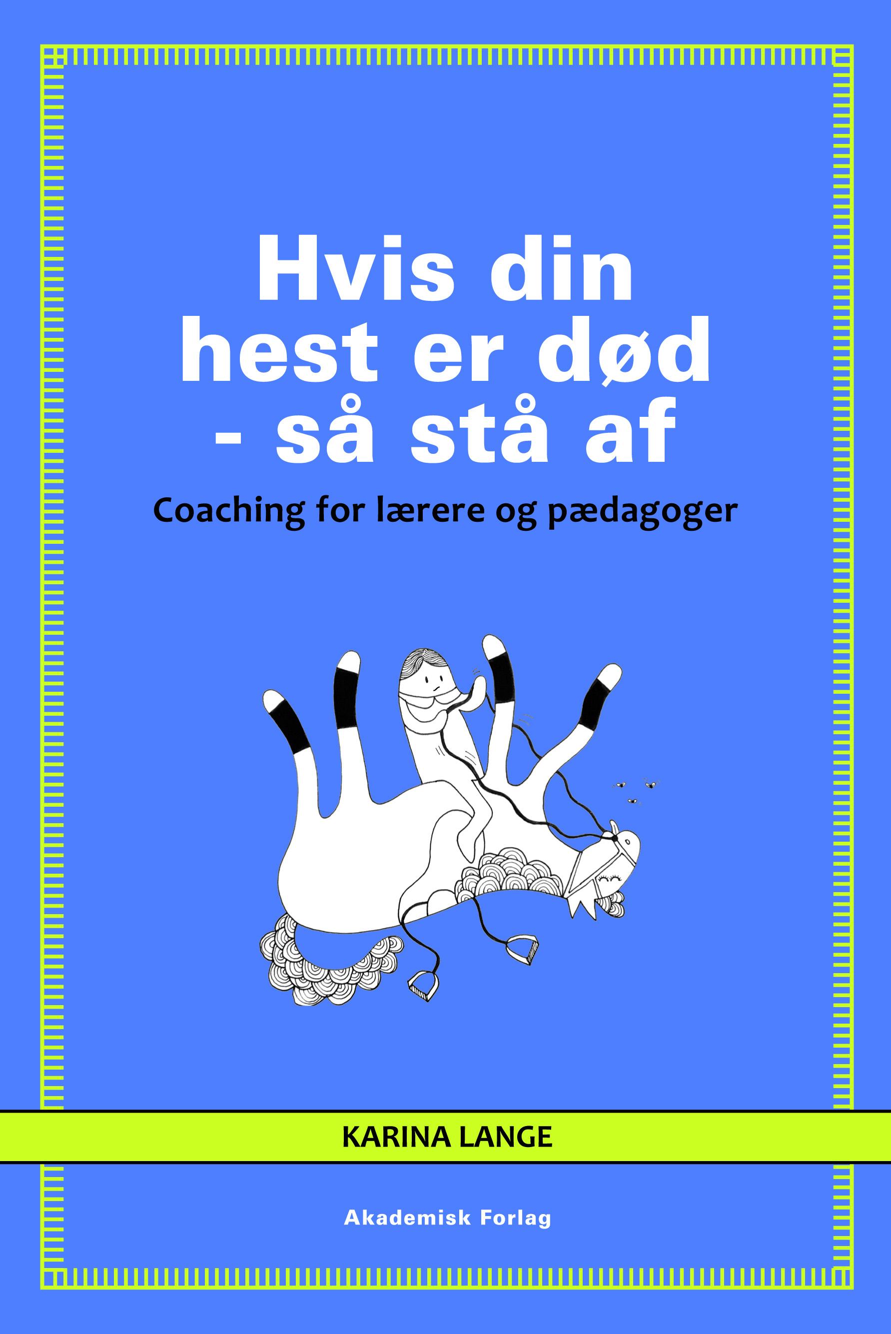 Image of   Hvis din hest er død - så stå af - E-bog
