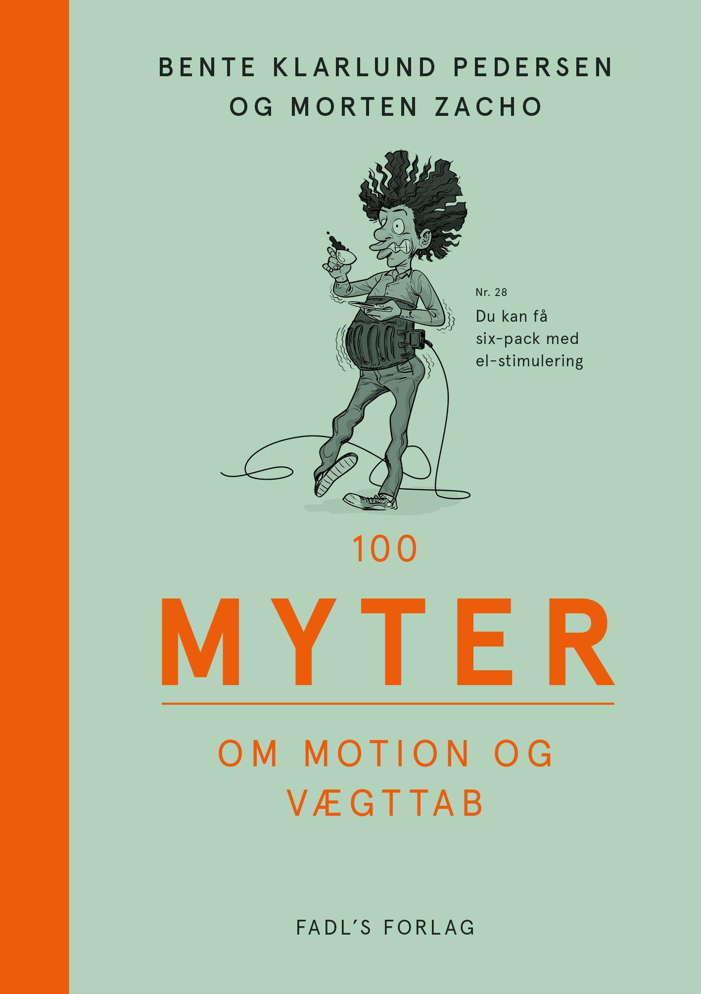 Image of   100 myter om motion og vægttab - E-lydbog