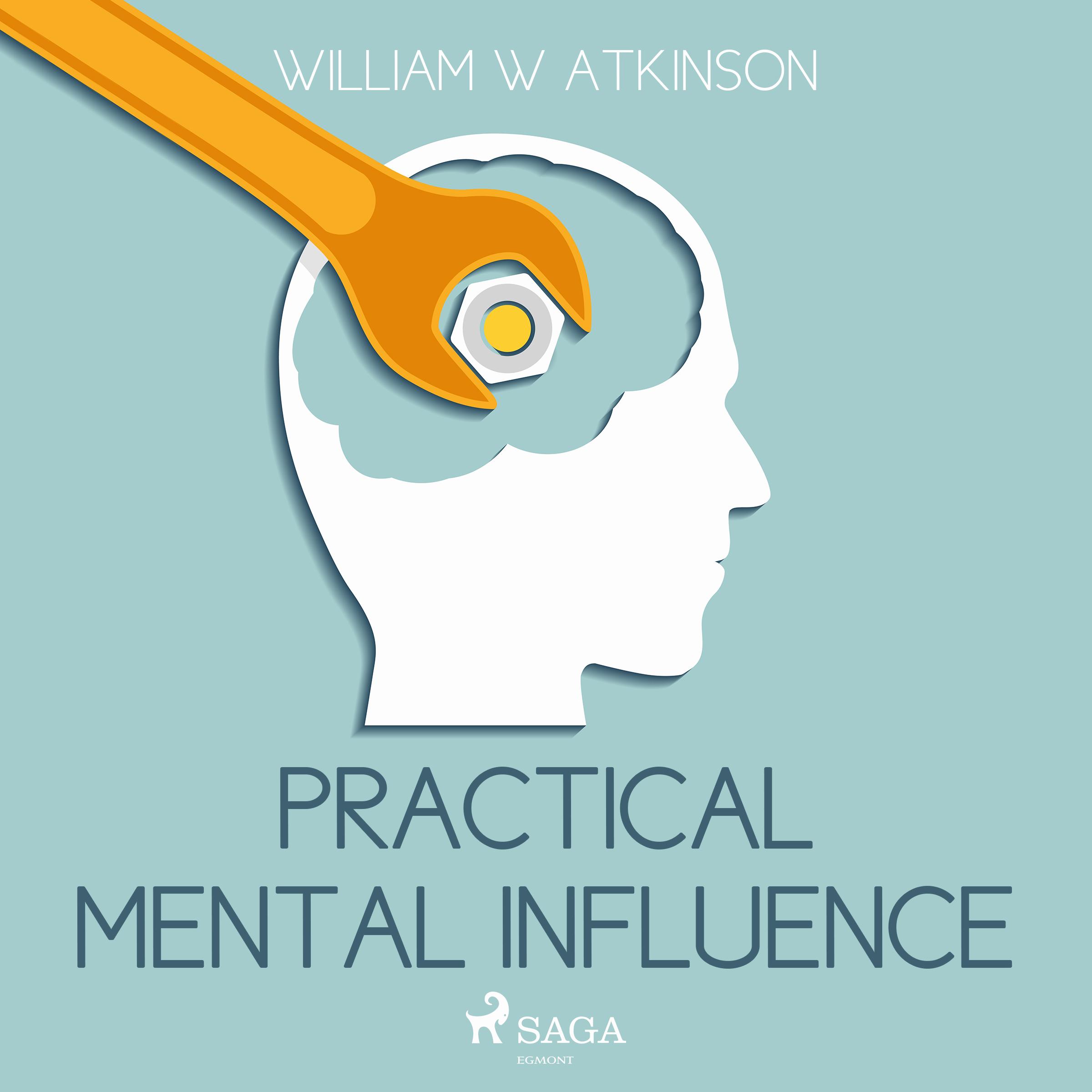 Image of   Practical Mental Influence - E-lydbog