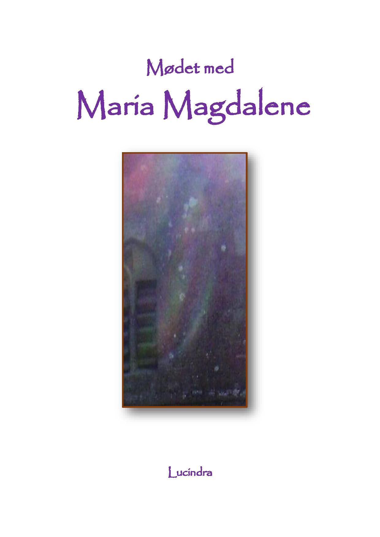 Mødet med Maria Magdalene - E-bog