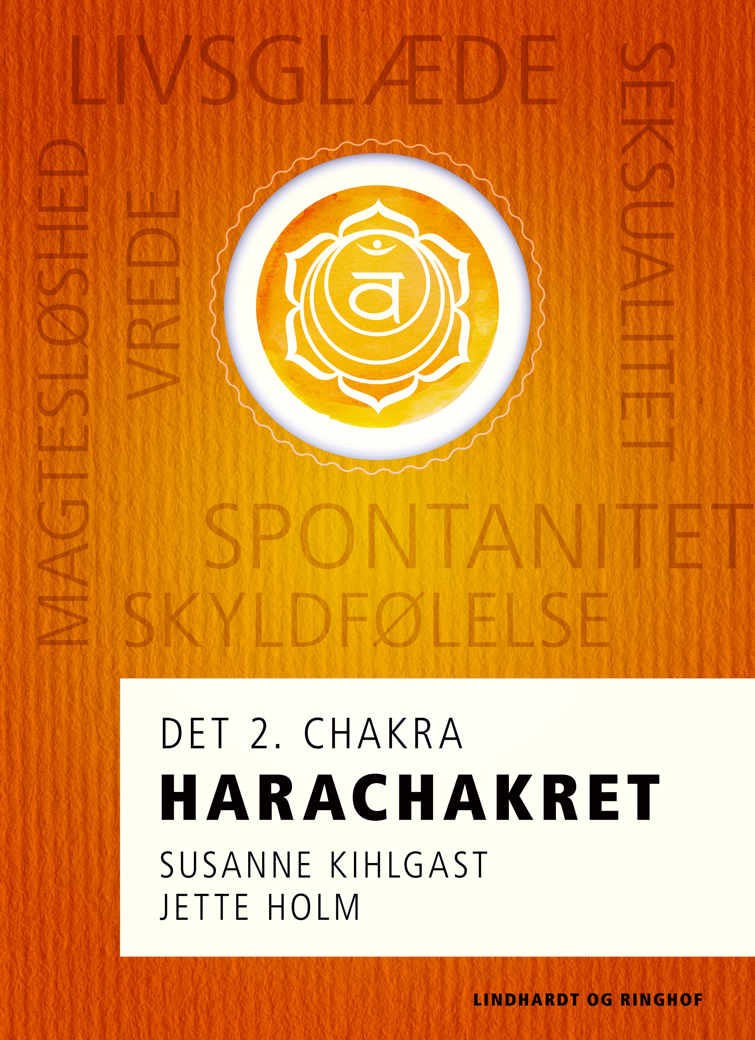 Harachakret - det 2. chakra - E-bog