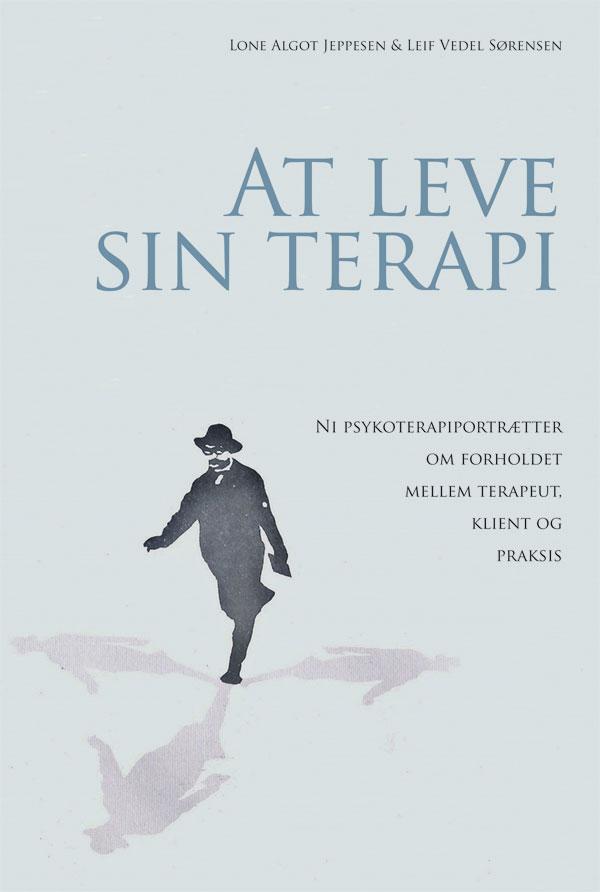 At leve sin terapi - e-bog fra N/A fra bog & mystik