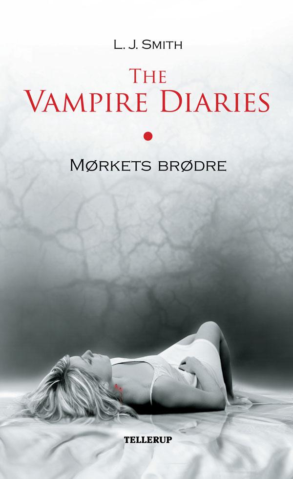 N/A – The vampire diaries #1: mørkets brødre - e-bog fra bog & mystik