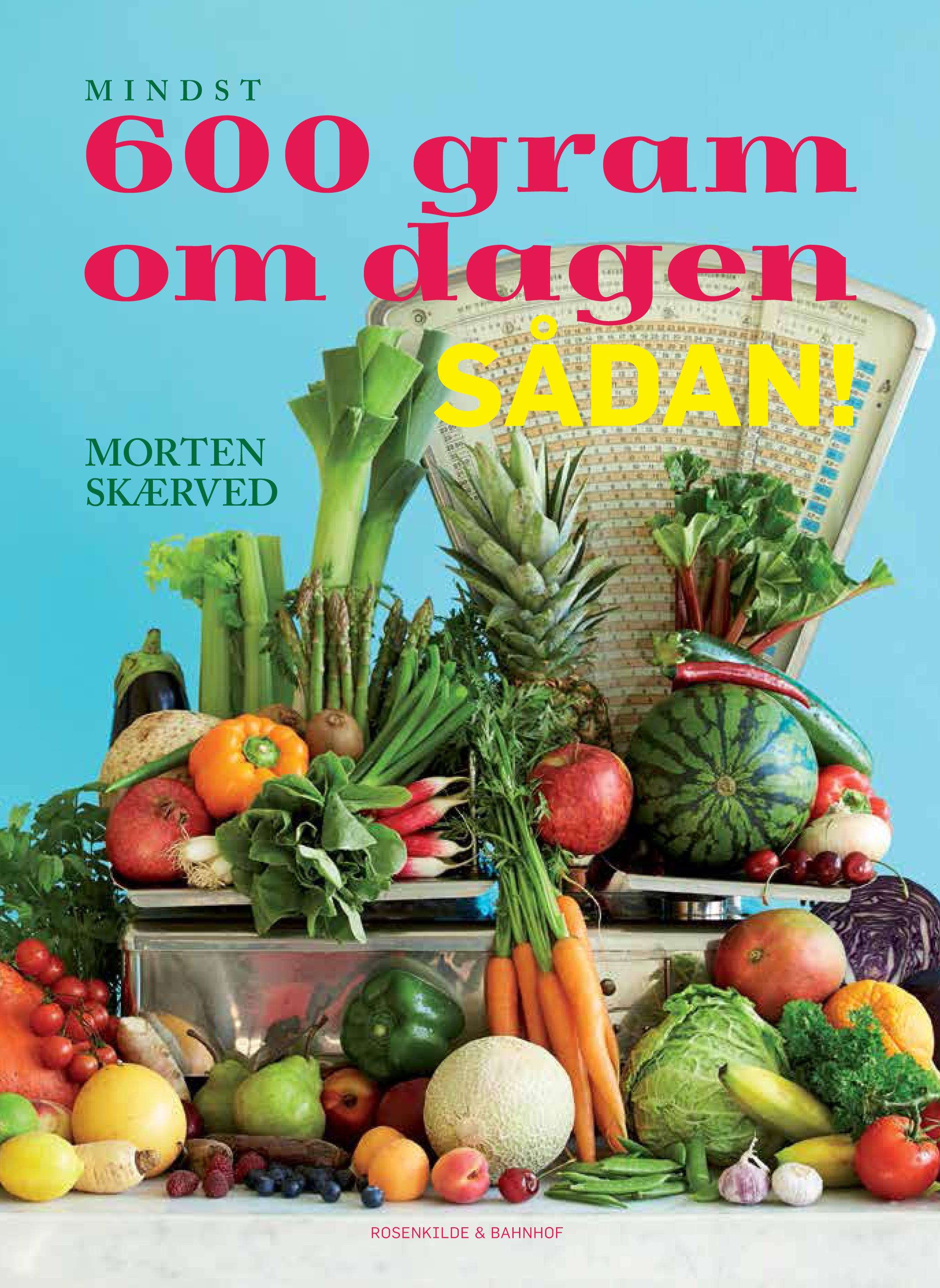 Image of   600 gram om dagen - sådan! - E-bog