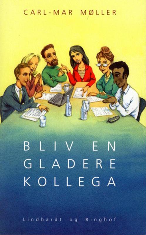 Bliv en gladere kollega - e-bog fra N/A på bog & mystik