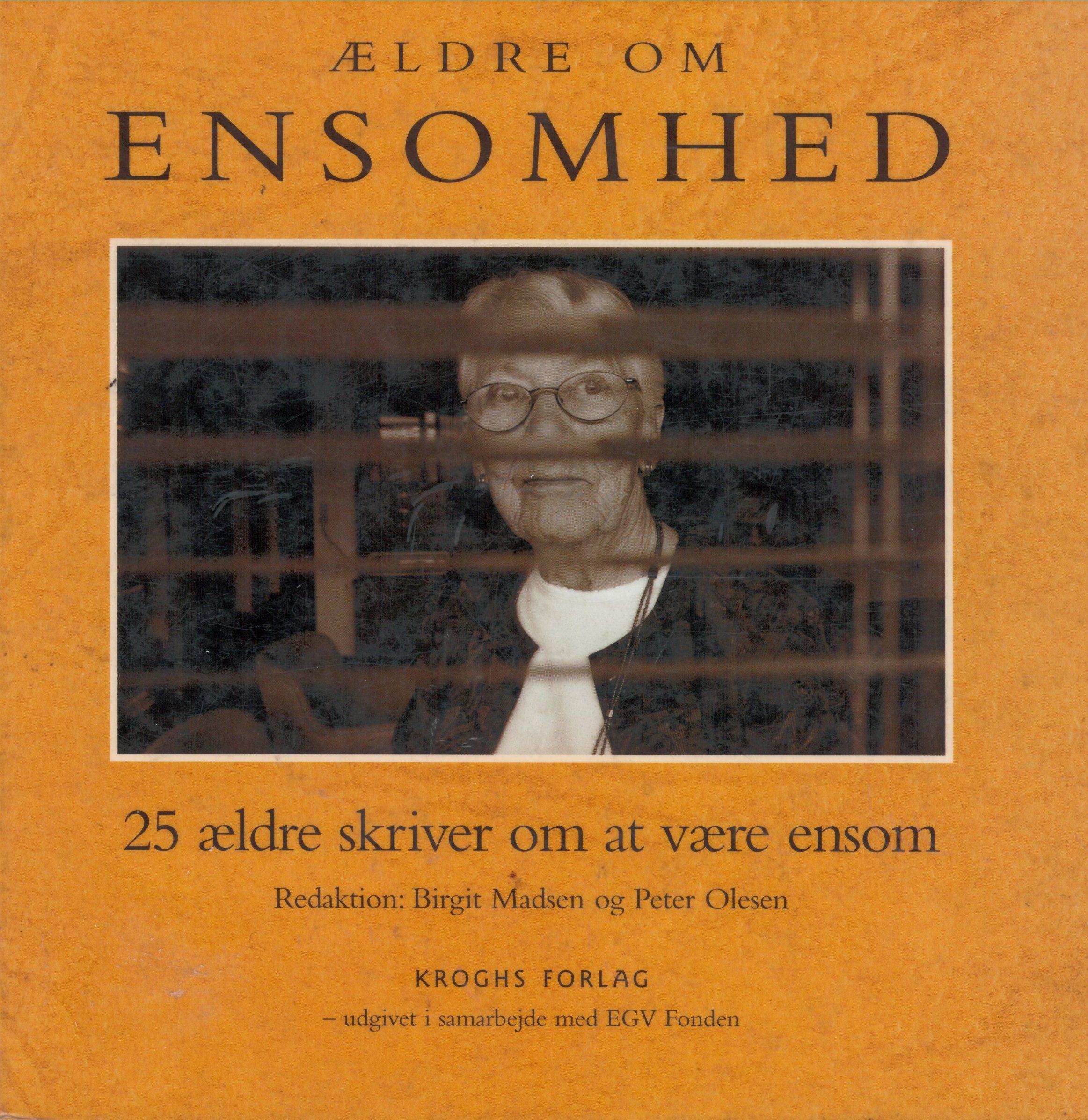 ældre om ensomhed - 25 ældre skriver om at være ensom - e-lydbog fra N/A på bog & mystik