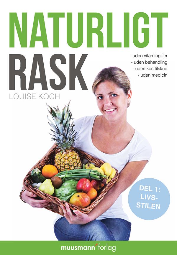 Naturligt rask - e-bog fra N/A på bog & mystik