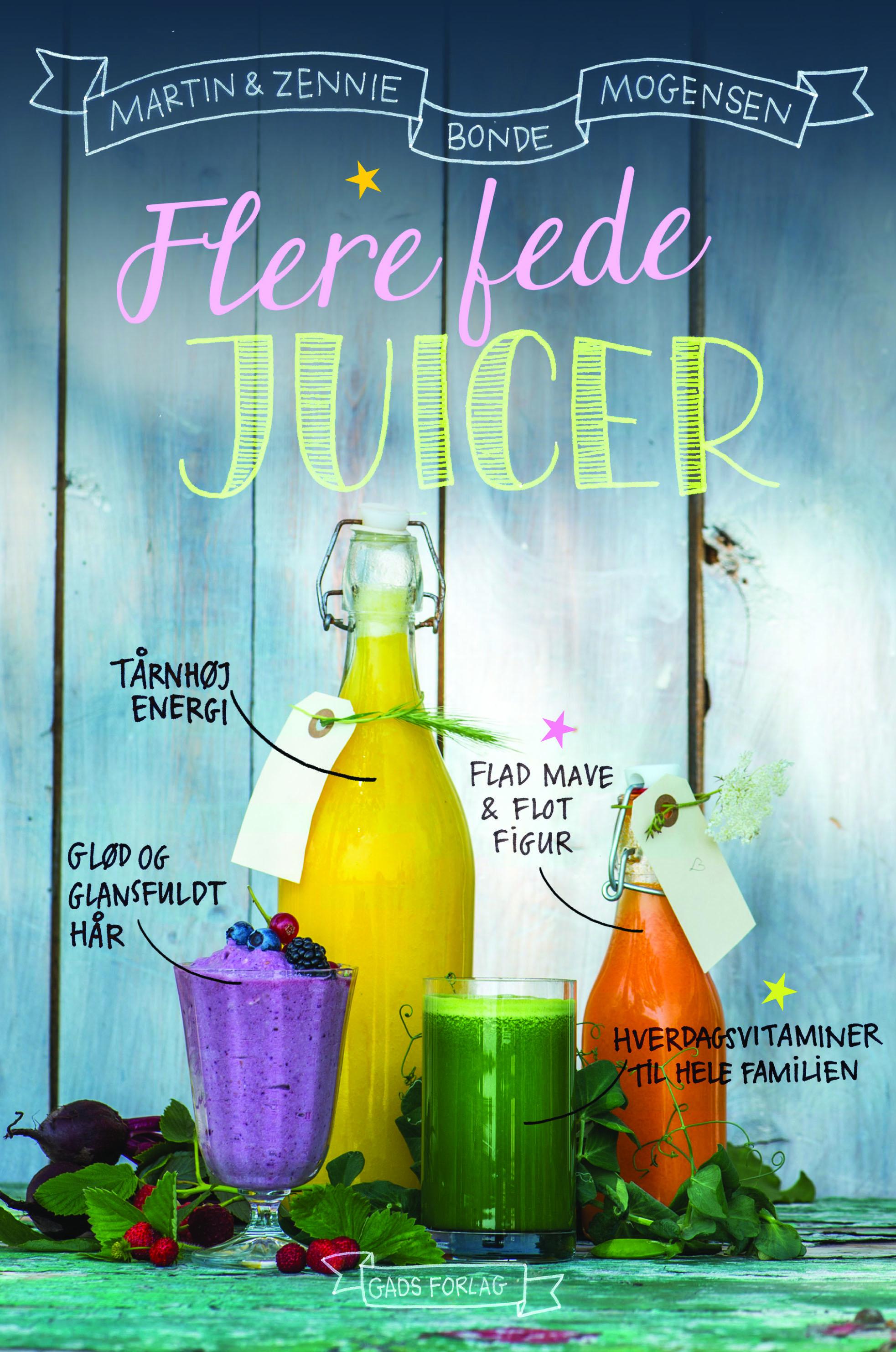 Flere fede juicer - e-bog fra N/A på bog & mystik
