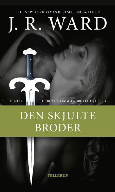 N/A The black dagger brotherhood #4: den skjulte broder - e-lydbog på bog & mystik
