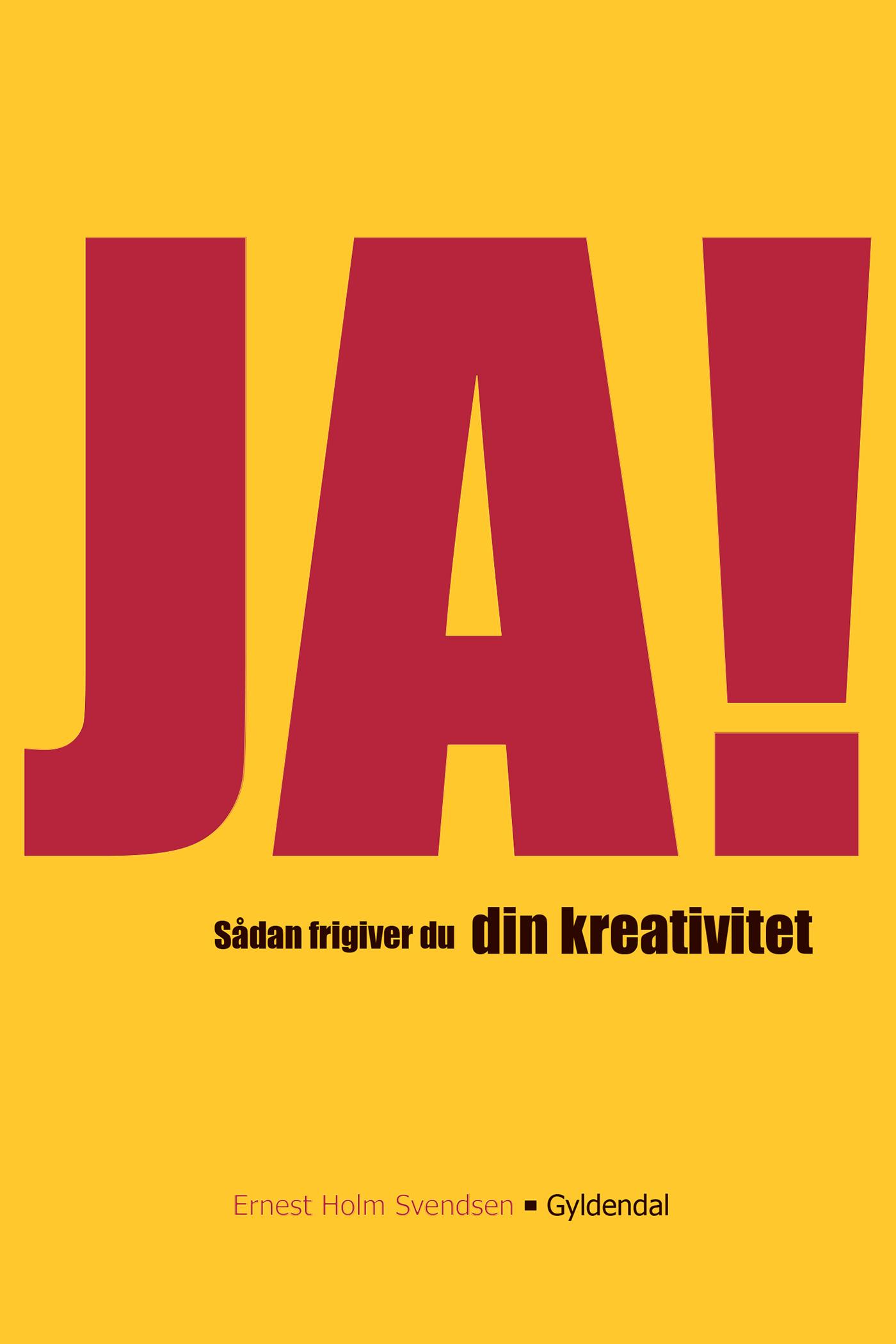 Ja! sådan frigiver du din kreativitet - e-bog fra N/A på bog & mystik