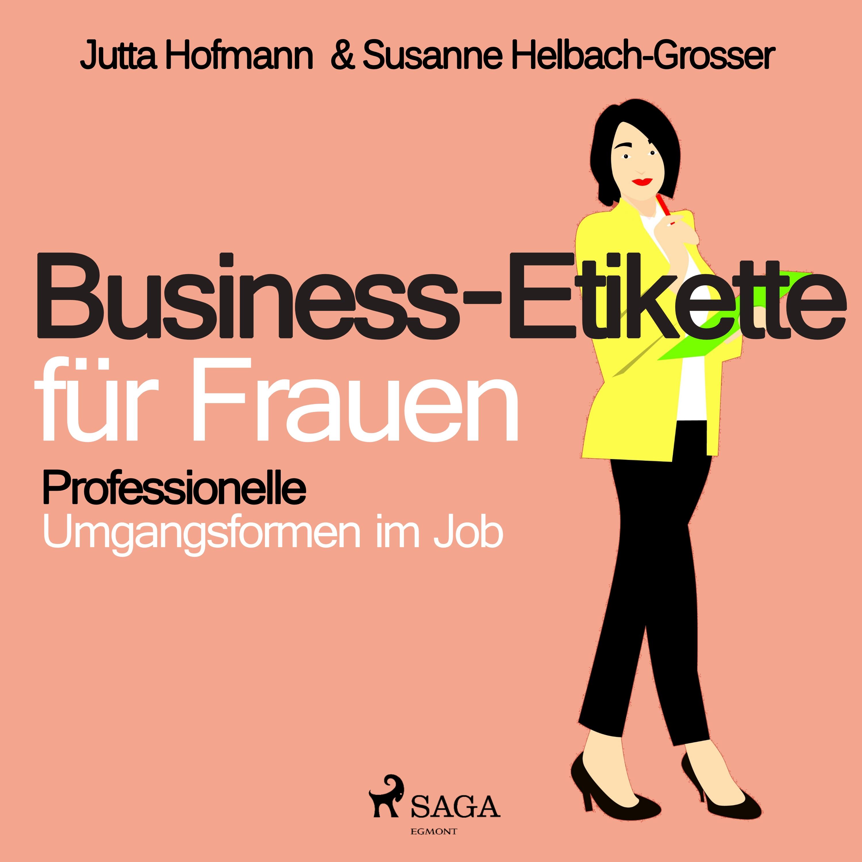 Image of   Business-Etikette für Frauen - Professionelle Umgangsformen im Job - E-lydbog