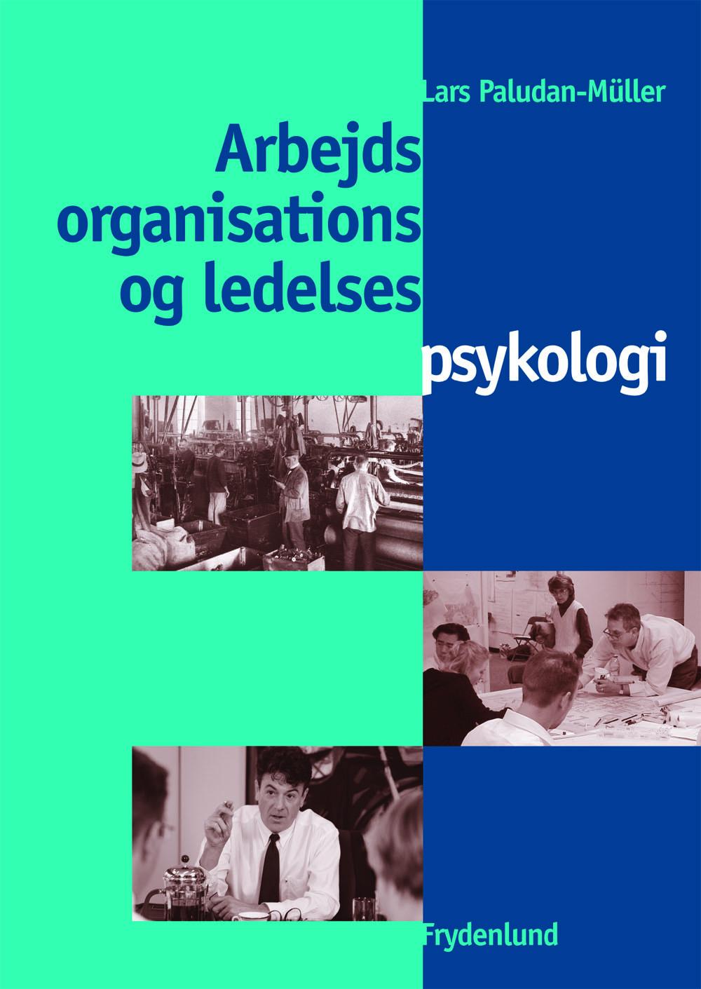 N/A – Arbejds-, organisations- og ledelsespsykologi - e-bog fra bog & mystik