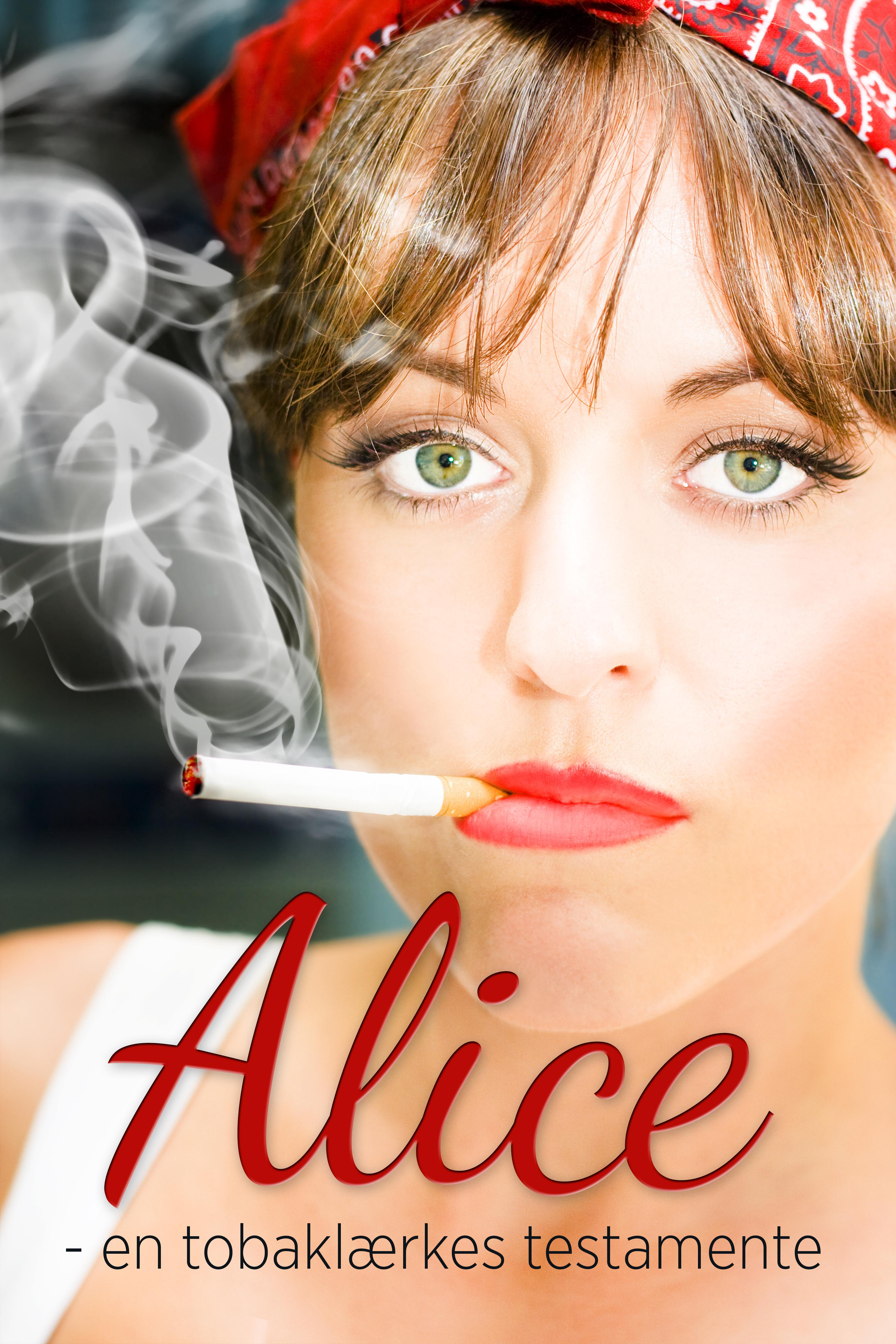 Image of   Alice - en tobaklærkes testamente - E-bog