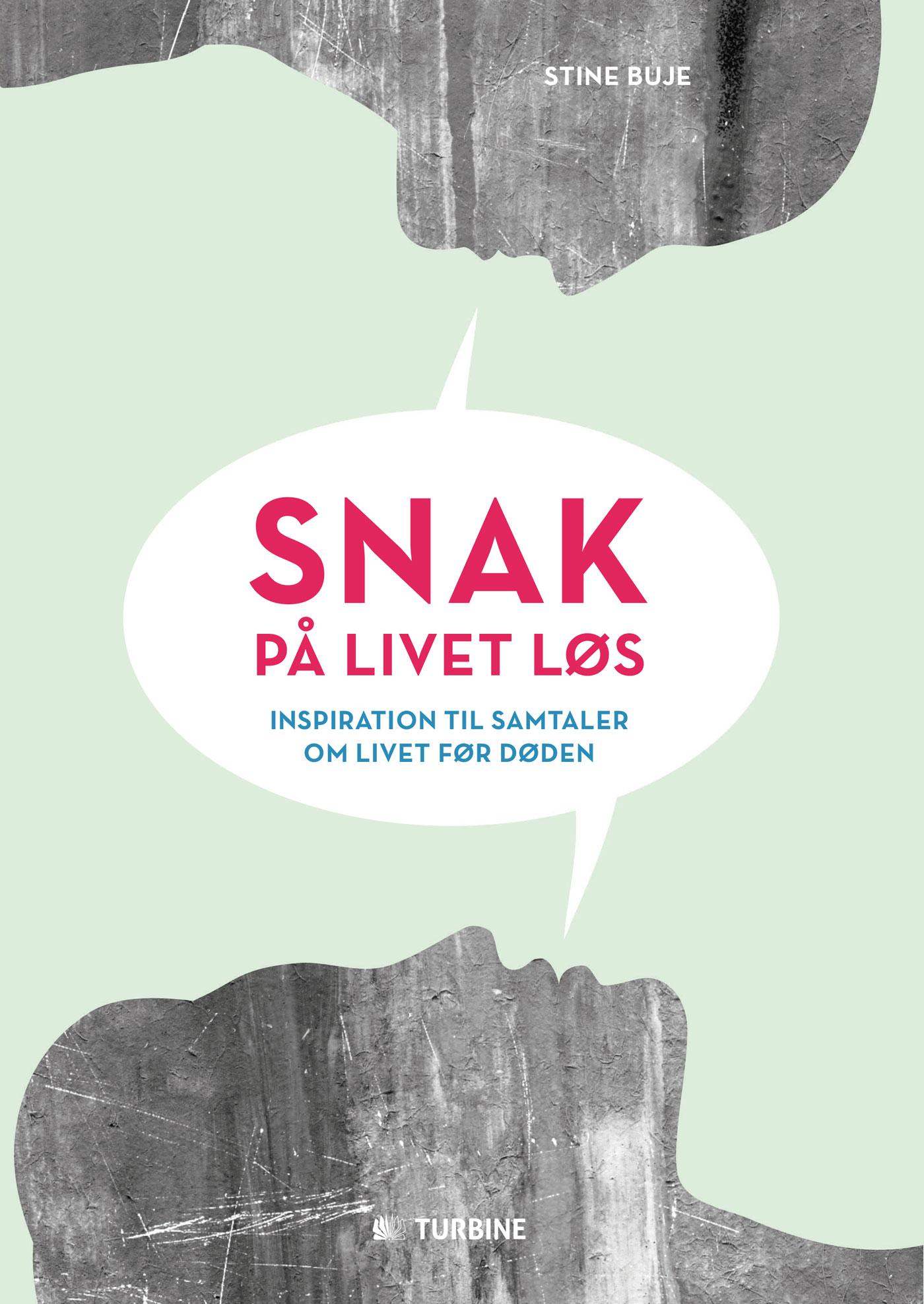 Snak på livet løs - e-bog fra N/A fra bog & mystik