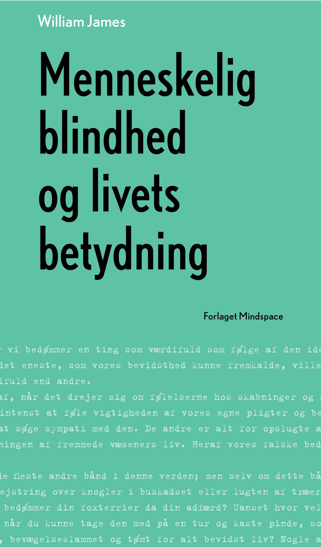 N/A Menneskelig blindhed og livets betydning - e-bog fra bog & mystik