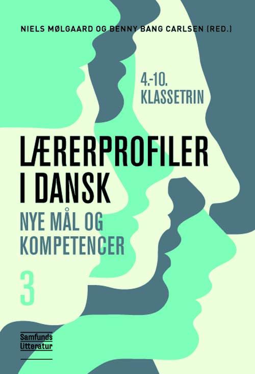 N/A – Lærerprofiler i dansk - nye mål og kompetencer 3 - e-bog fra bog & mystik