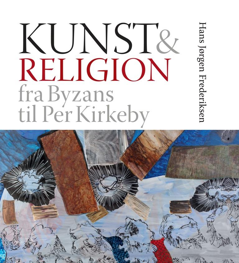 Kunst & religion - e-bog fra N/A på bog & mystik
